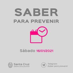 Saber Para Prevenir | Informe Epidemiológico | Sábado 16 de enero